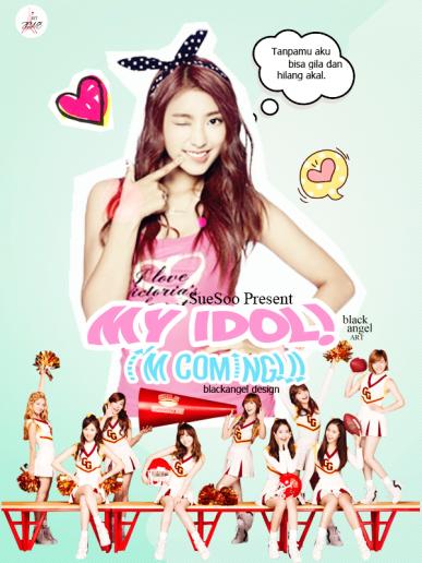 SueSoo -  My Idol! I'm COMING!!!